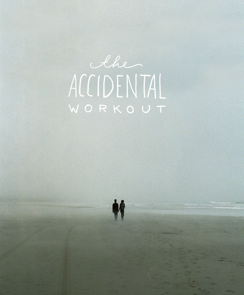 The Accidental Workout | The Fresh Exchange