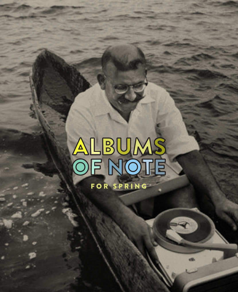 Albums of Note for Spring | The Fresh Exchange