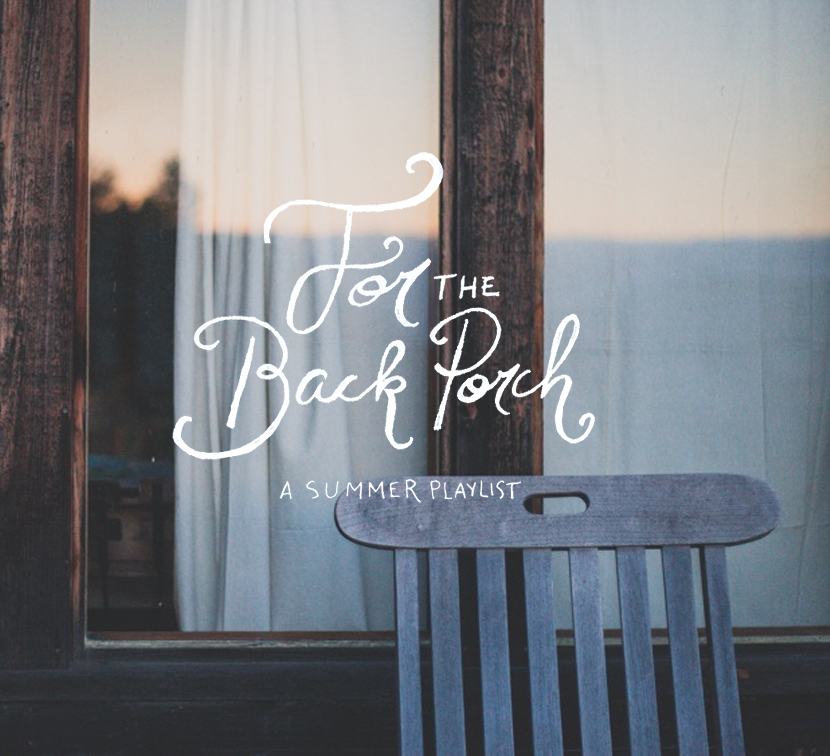 A Perfect Back Porch Playlist for Summer | The Fresh Exchange