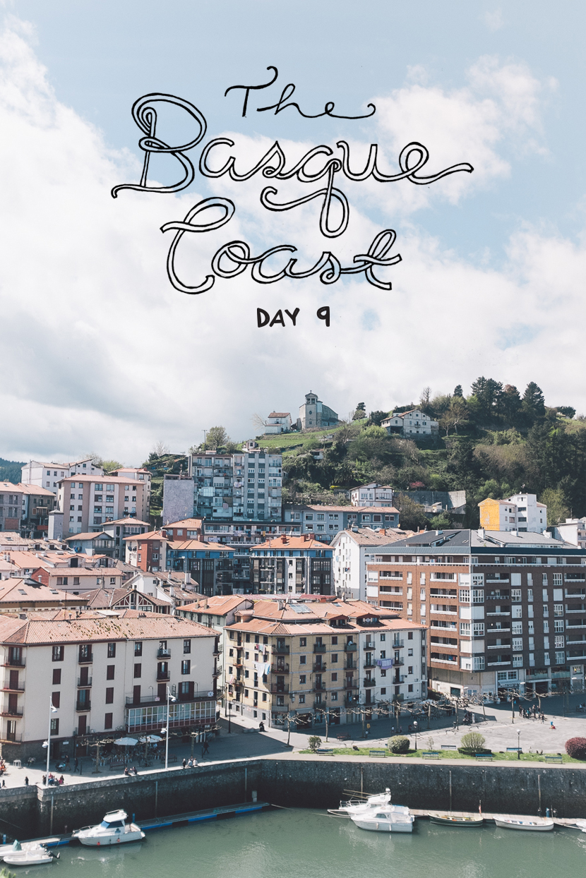 Basque Coast, Spain: Day 9  |  The Fresh Exchange