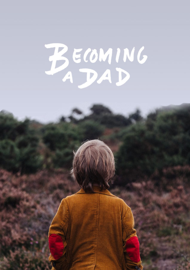 Journey to Becoming a Dad   The Fresh Exchange