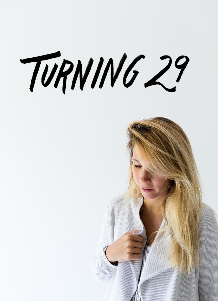 Turning 29 | The Fresh Exchange