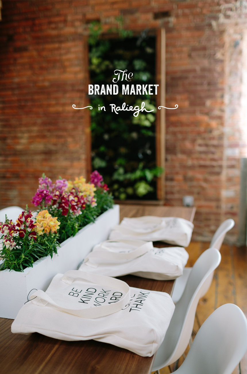 Brand Market Workshop: Raleigh  |  The Fresh Exchange