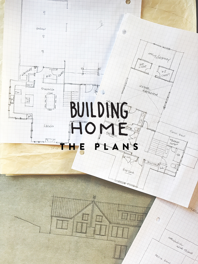 Building Home: Our Home Plans  |  The Fresh Exchange