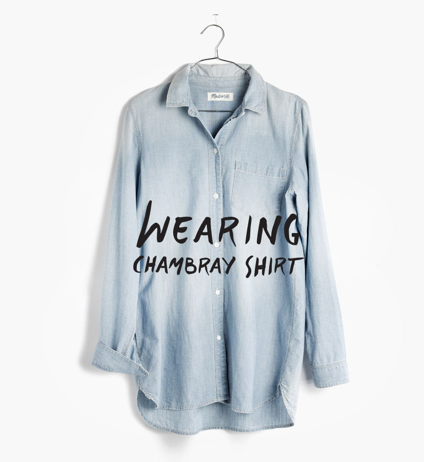 Wearing chambray shirt fresh exchange for Cuisine you chambray