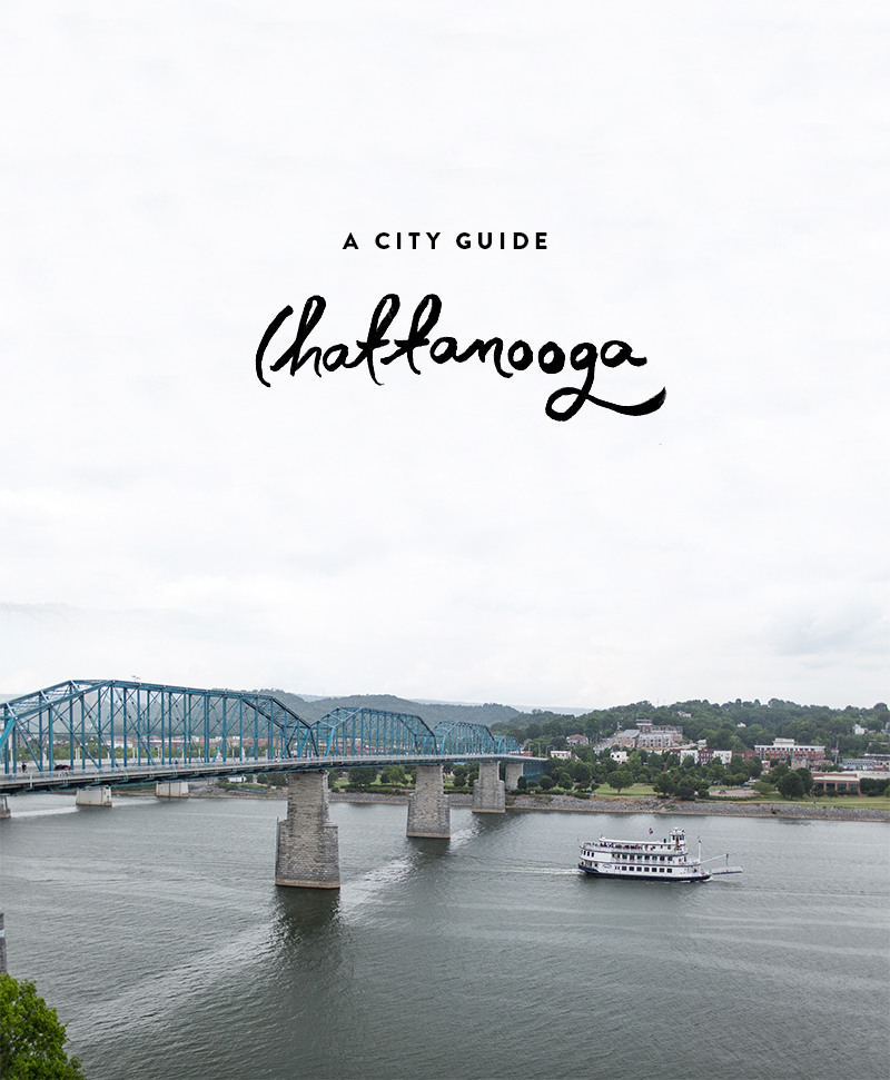 Chattanooga, Tennessee City Guide | Fresh Exchange