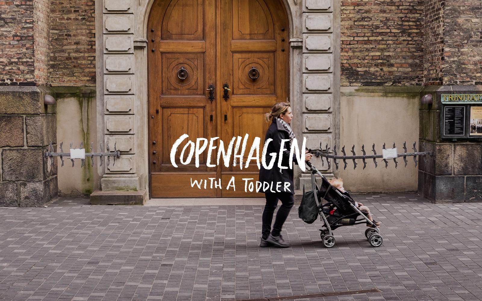 Traveling through Copenhagen, Denmark with a toddler. A City Guide of Copenhagen on The Fresh Exchange