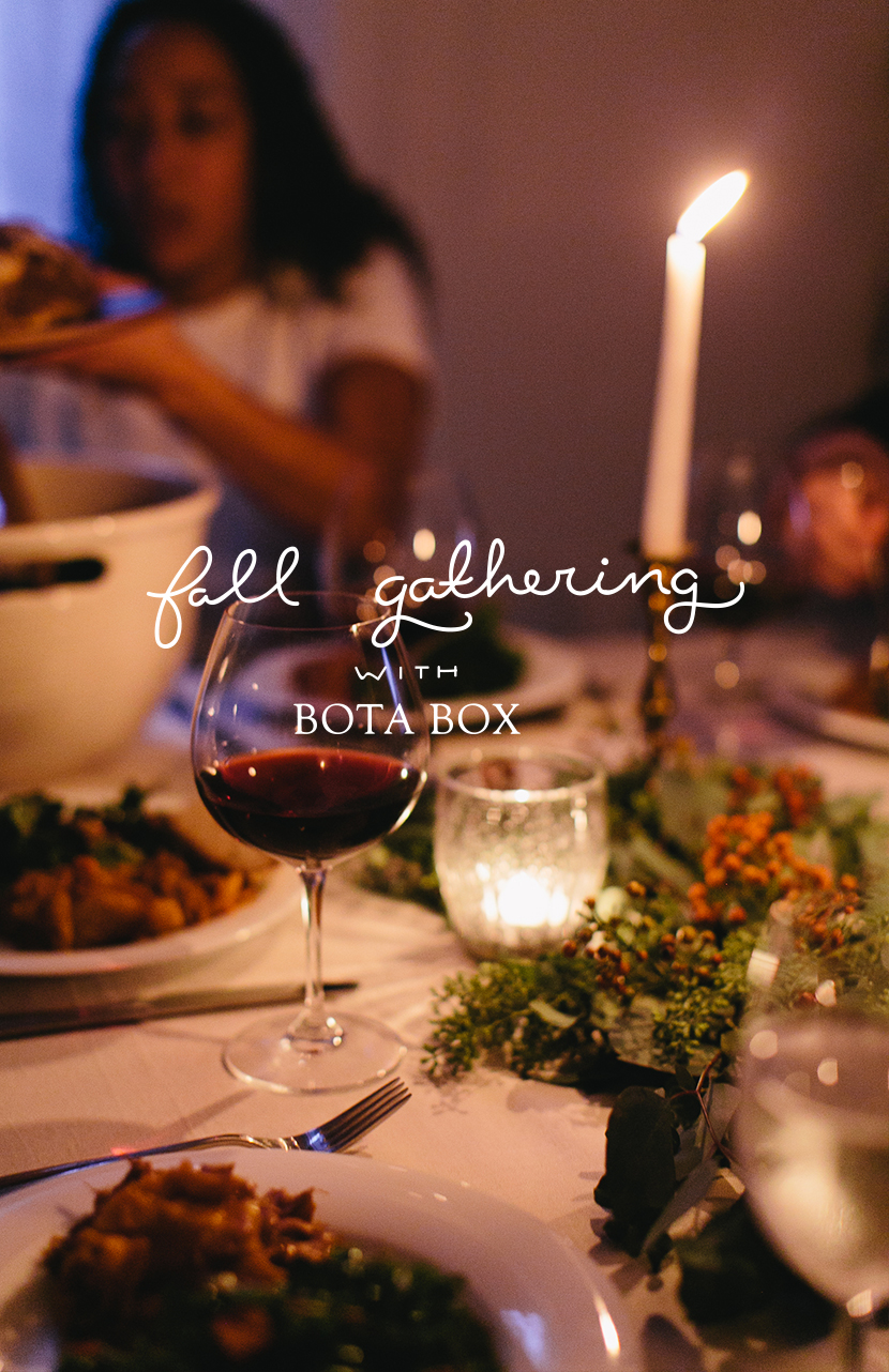 Fall Gathering with Bota Box | The Fresh Exchange