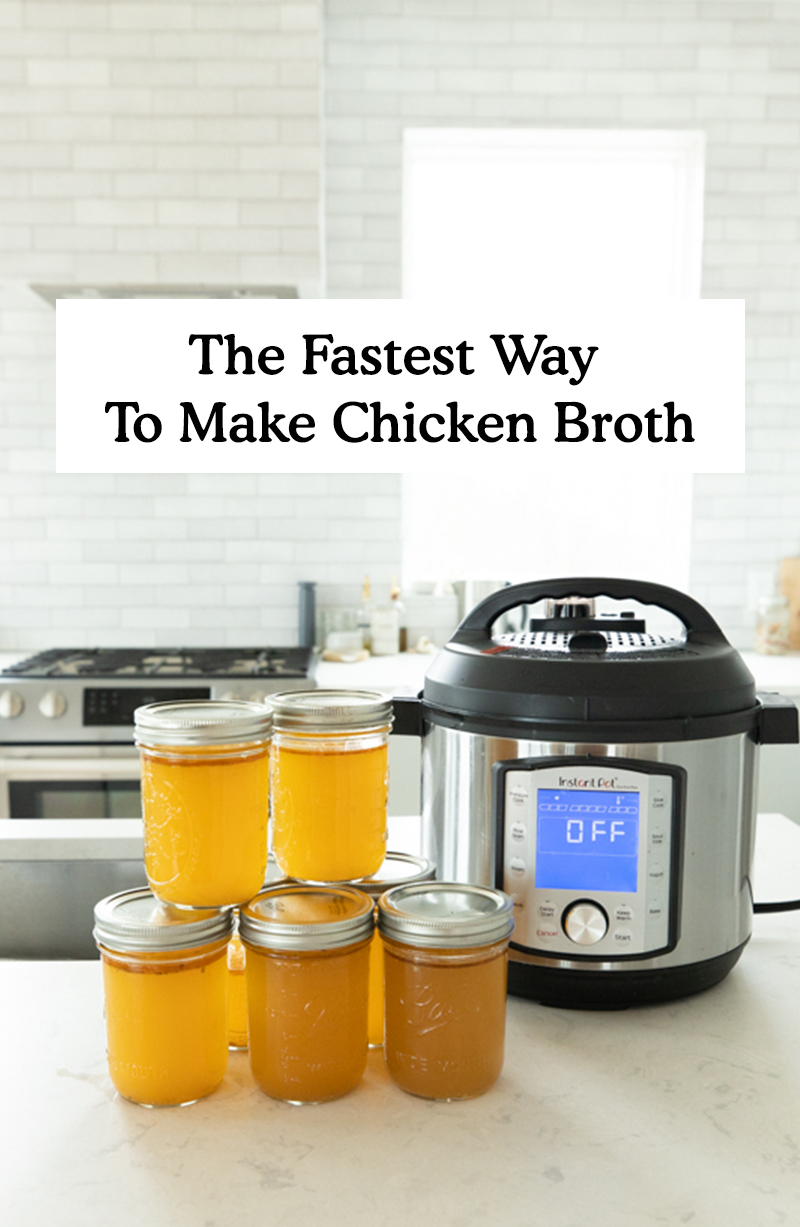 The Fastest and Easiest way to make Chicken Broth in the Instant Pot