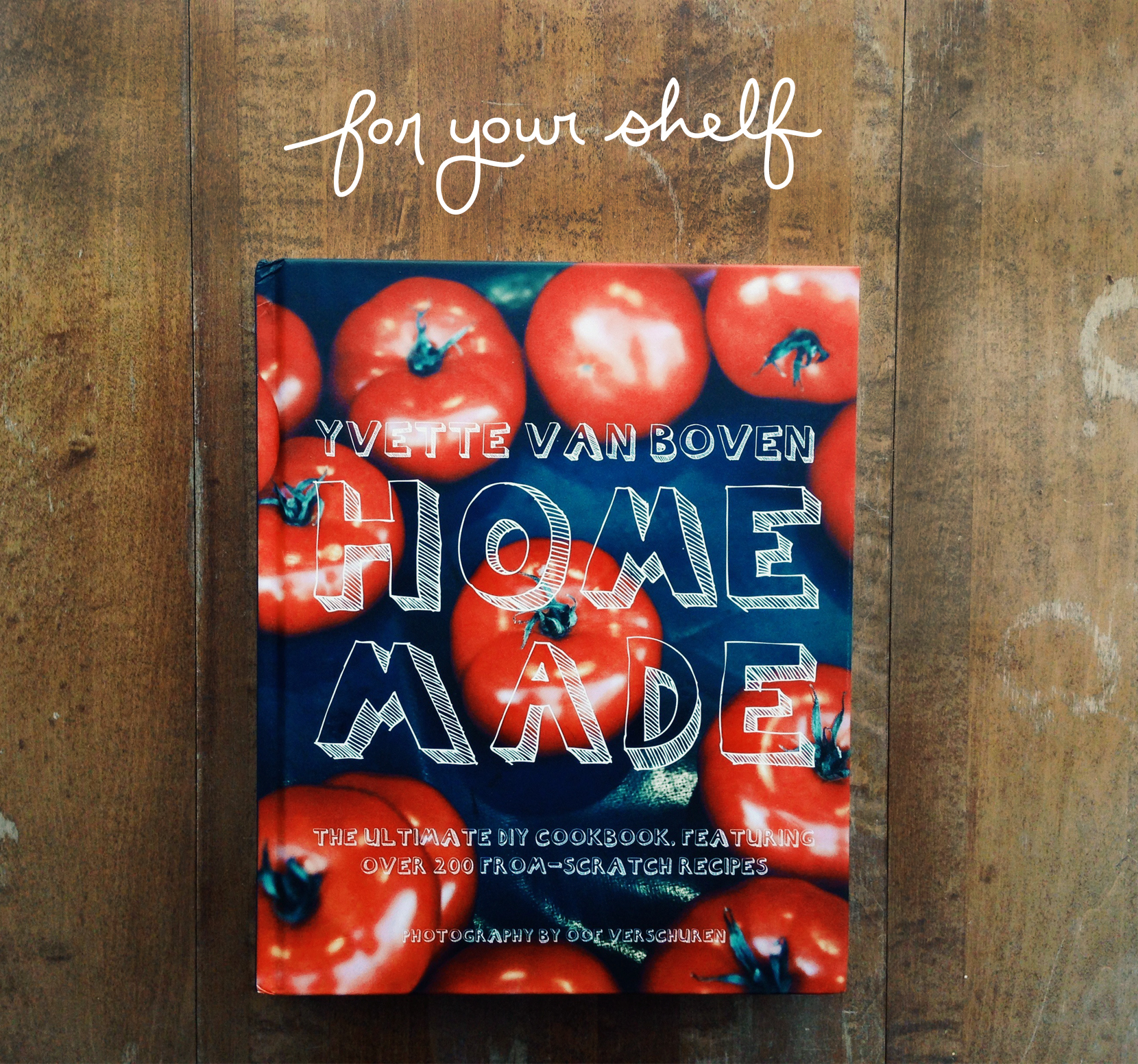 For Your Shelf: Home Made | The Fresh Exchange