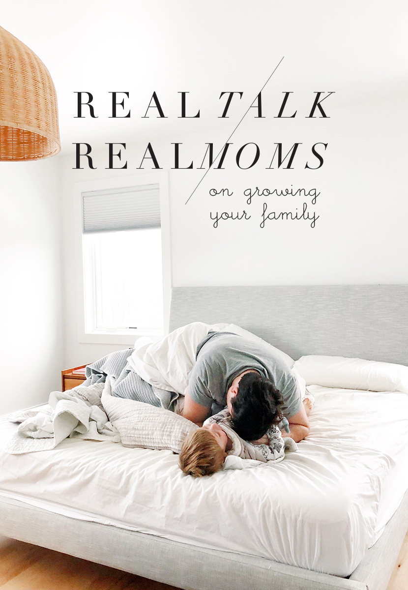Real Talk Real Moms about Growing a Family.