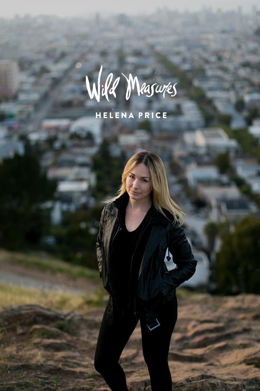 Wild Measures: Helena Price | The Fresh Exchange
