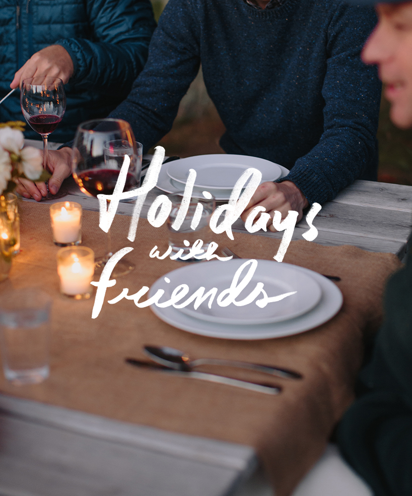 Holidays with Friends | The Fresh Exchange