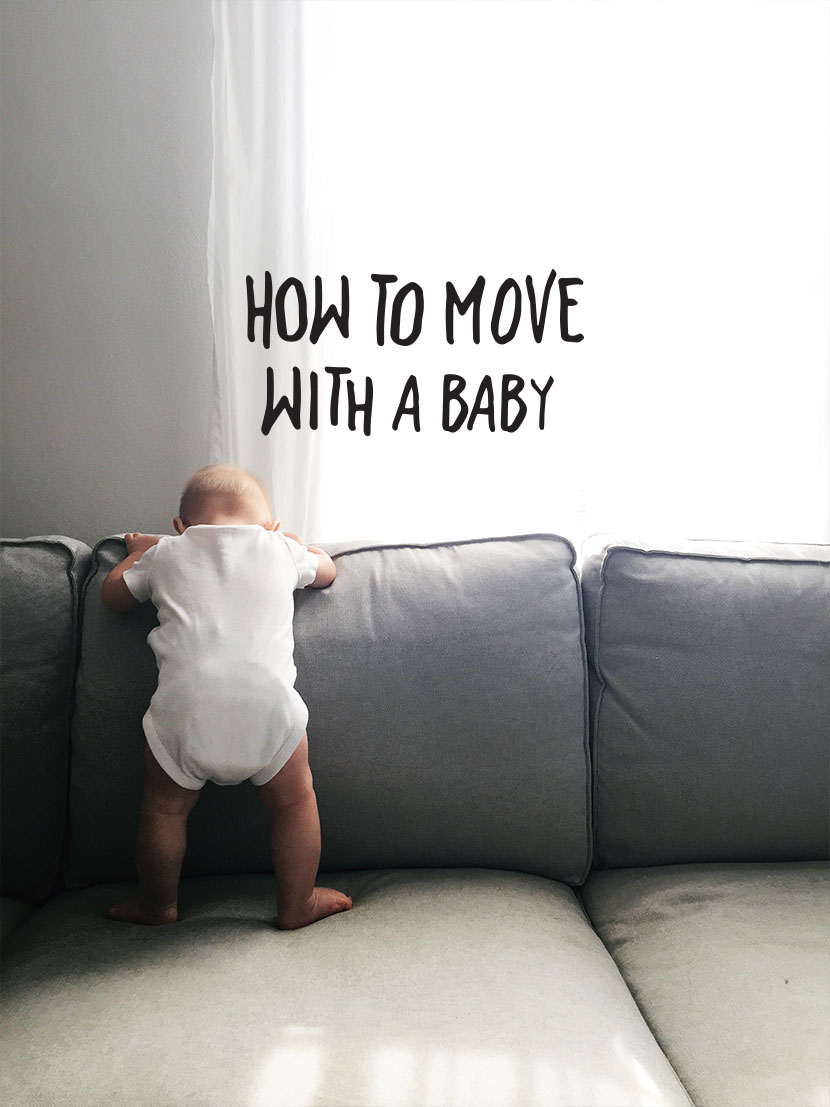 11 Tips on How to Move with a Baby | The Fresh Exchange