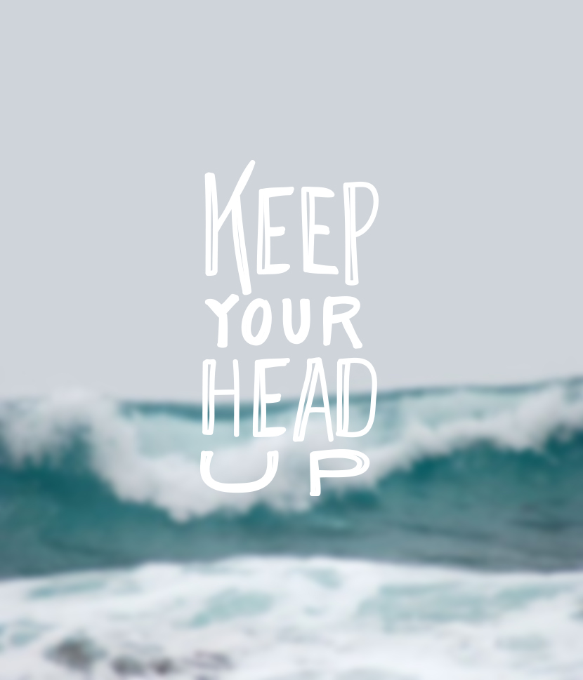 Keep Your Head Up | The Fresh Exchange