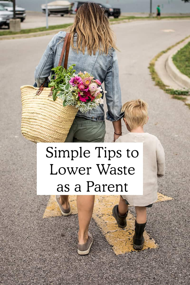 Simple Ways to Lower Waste as a Parent