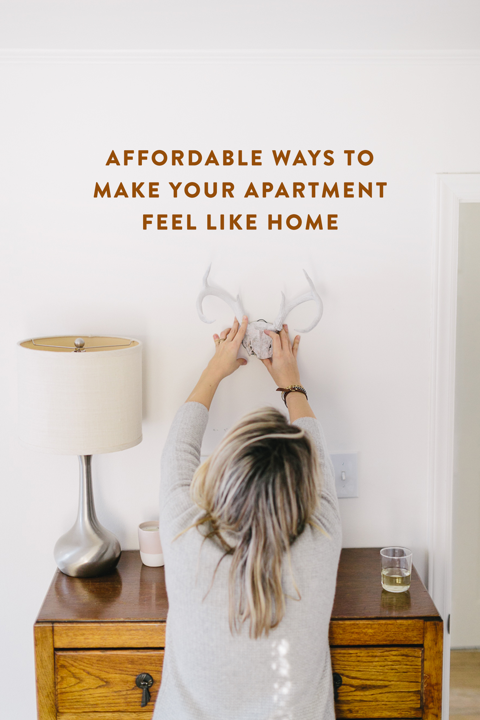 5 Affordable Ways To Make Your Apartment Feel Like Home