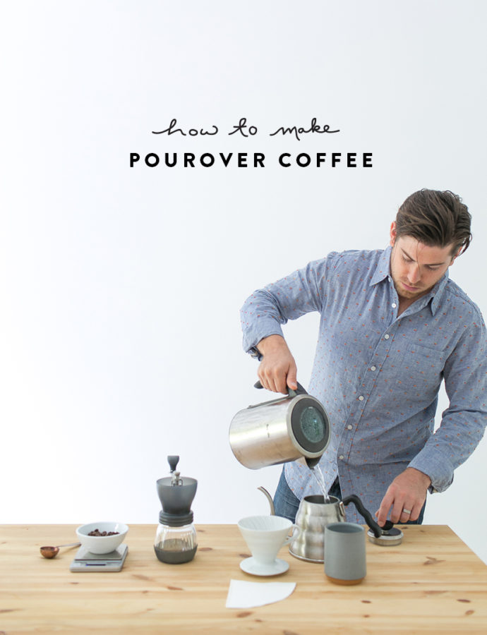 How to Make: Pourover Coffee   The Fresh Exchange