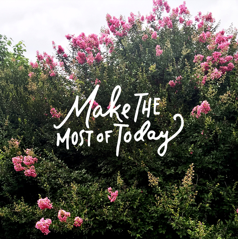 Monday Words: Make the Most of Today | The Fresh Exchange