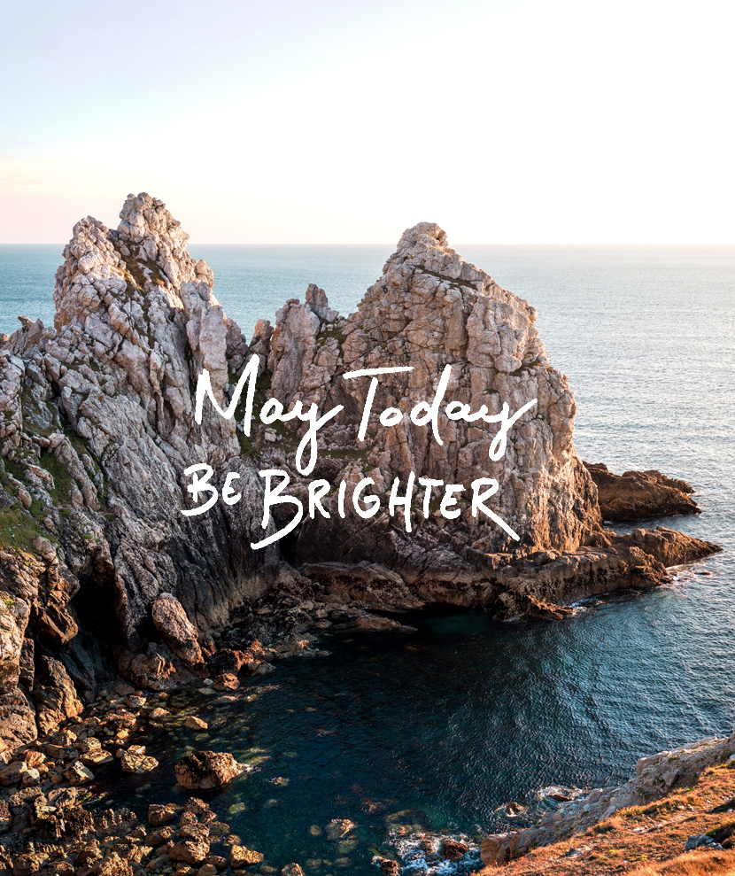 Monday Words: May Today Be Brighter | The Fresh Exchange