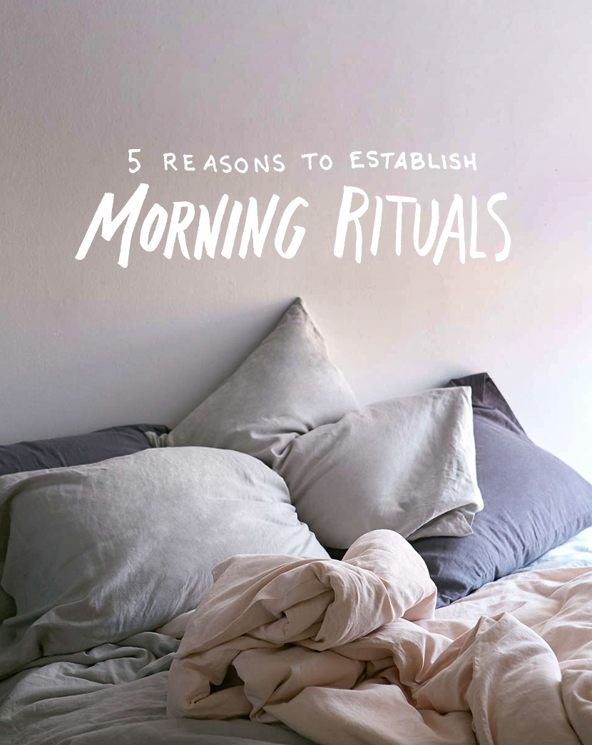 5 Reasons to Establish Morning Rituals   |  The Fresh Exchange