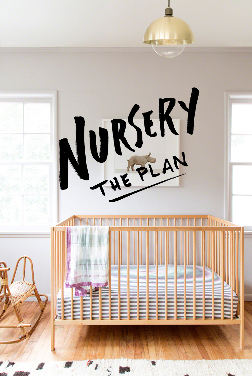 Nursery: The Plan | The Fresh Exchange