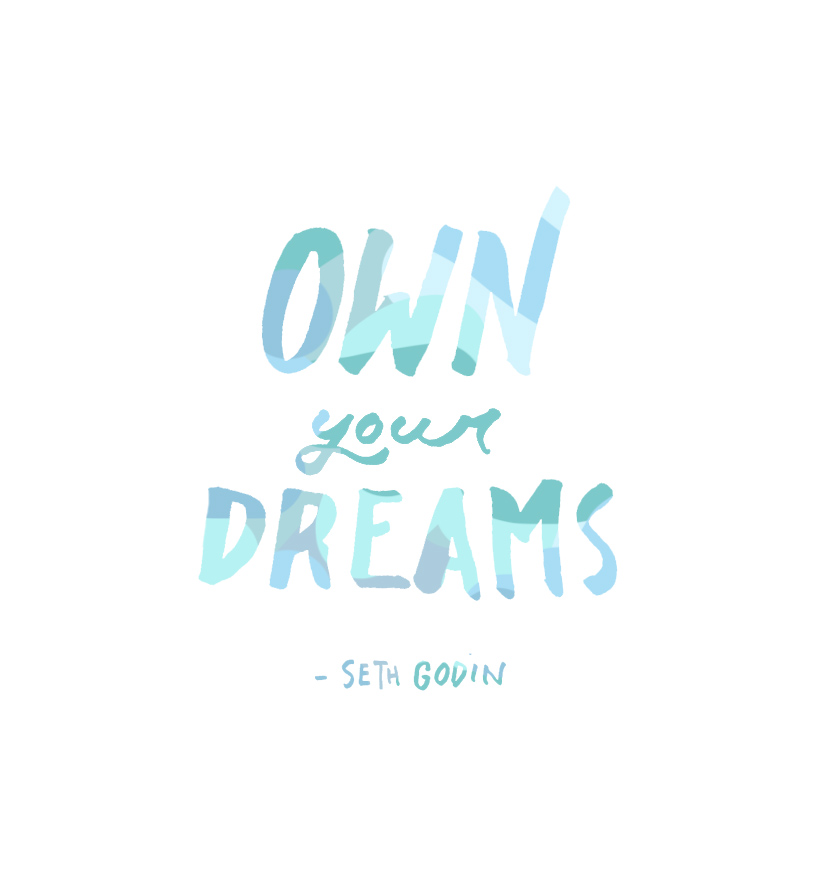Monday Words: Own Your Dreams | The Fresh Exchange