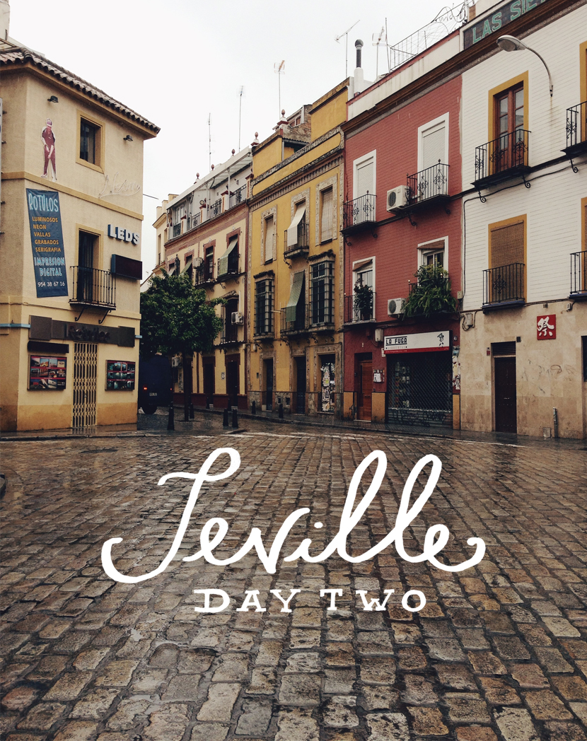 Seville, Spain: Day 2  |  The Fresh Exchange