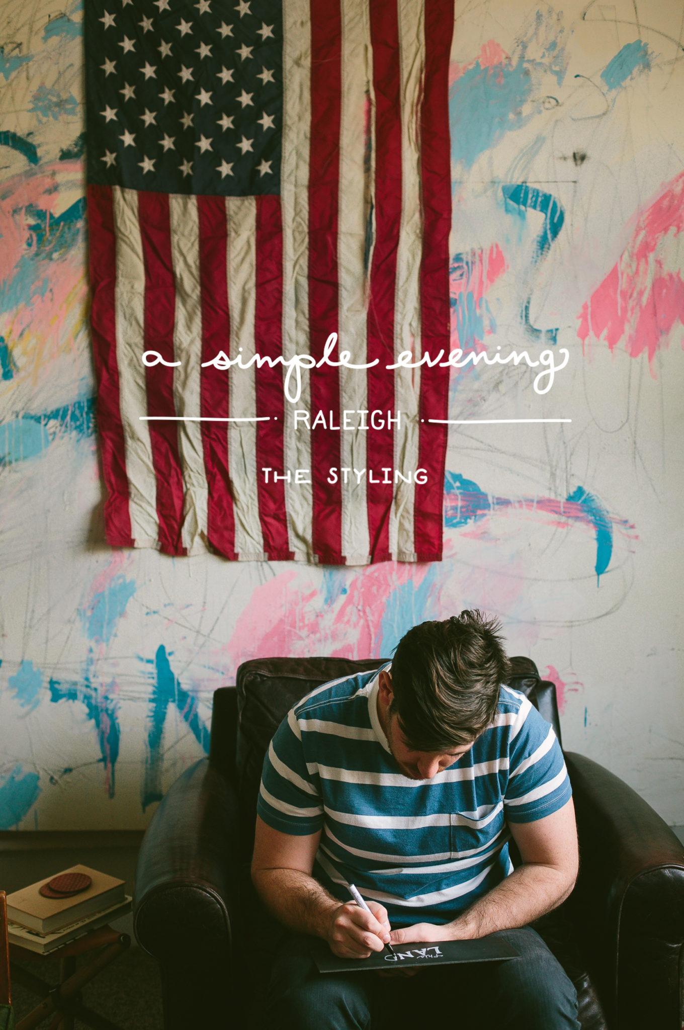 Simple Evening: Raliegh Styling with Jenn Elliott Blake   The Fresh Exchange