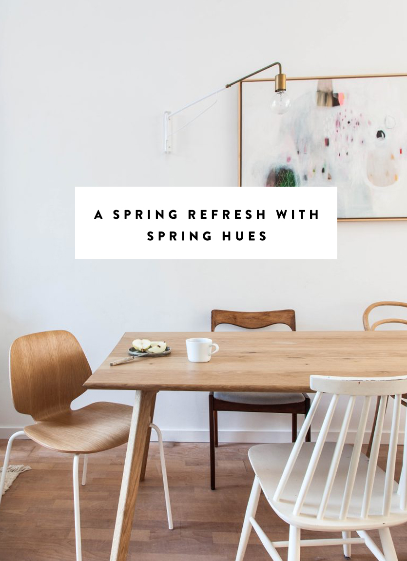 Adding Spring Hues to your Home this spring. The Fresh Exchange