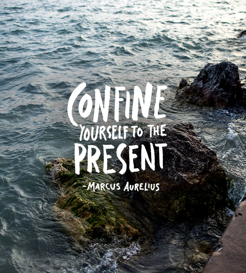 Monday Words: Confine Yourself to the Present | The Fresh Exchange