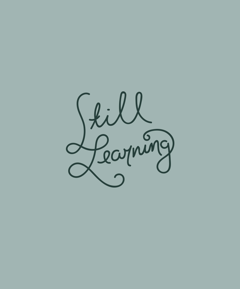 Monday Words: Still Learning | The Fresh Exchange