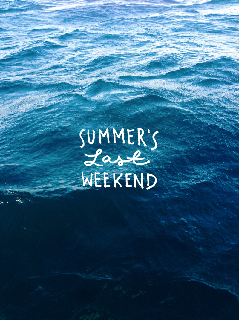 Summer's Last Weekend  |  The Fresh Exchange