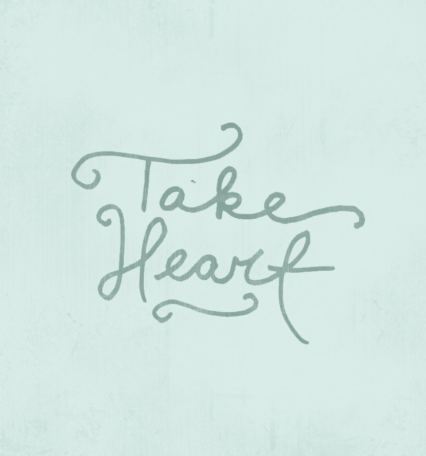 Take Heart  |  The Fresh Exchange