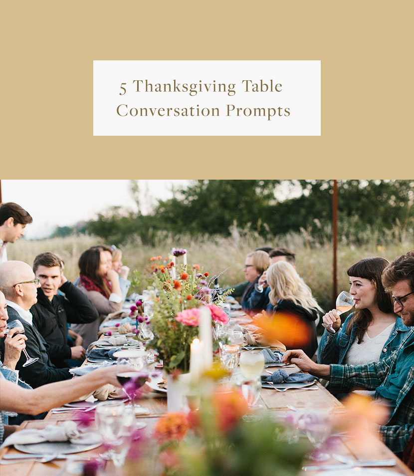 Thanksgiving Table conversation Prompts