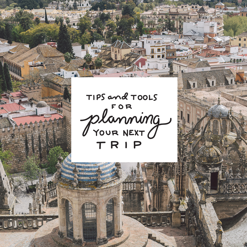 Tips and Tools for planning your next trip  |  The Fresh Exchange