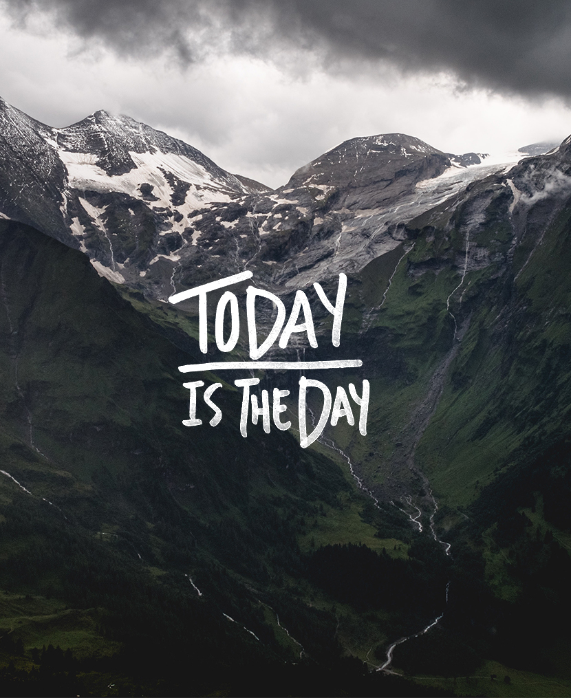 Monday Inspiration | Today is the Day | The Fresh Exchange