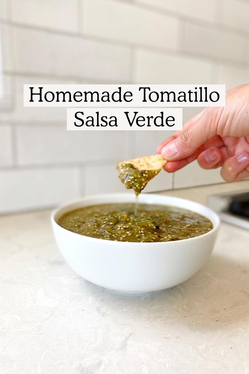 Homemade Tomatillo Salsa Verde Recipe
