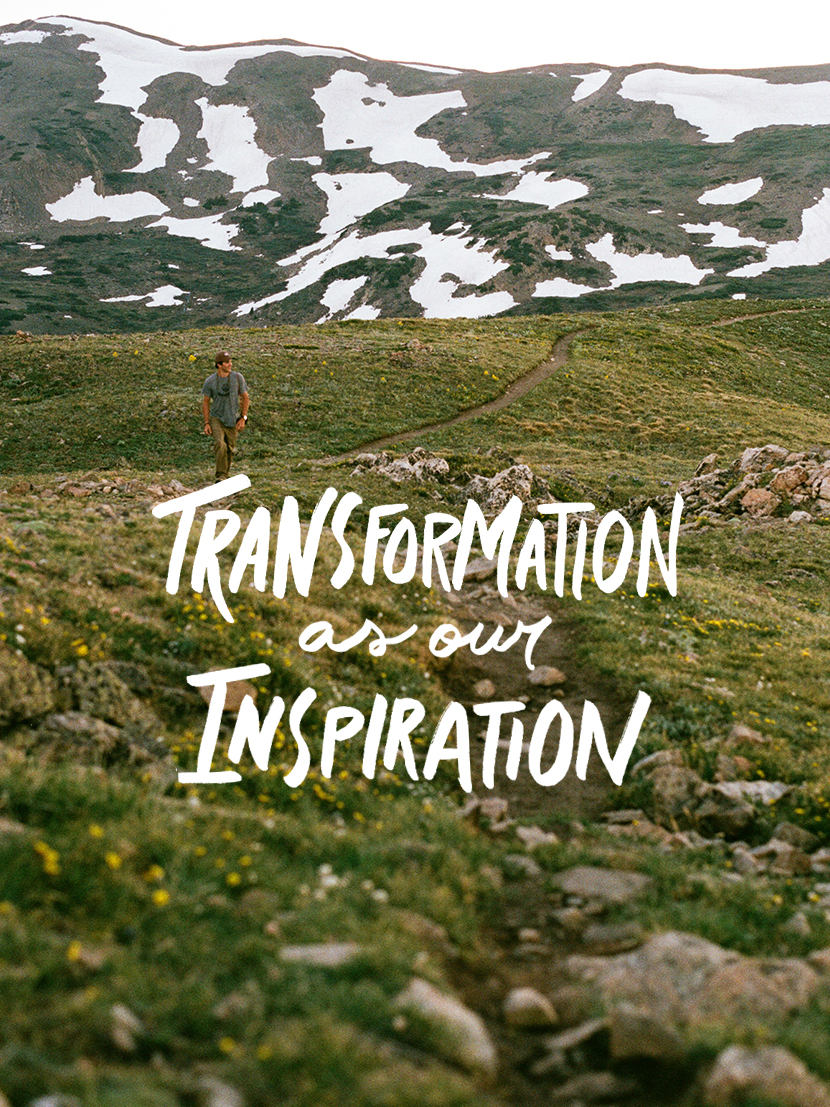 How Transformation can be our Inspiration. A Contributing post from Sam and Laura Brown of Glen Arbor, Michigan on The Fresh Exchange.