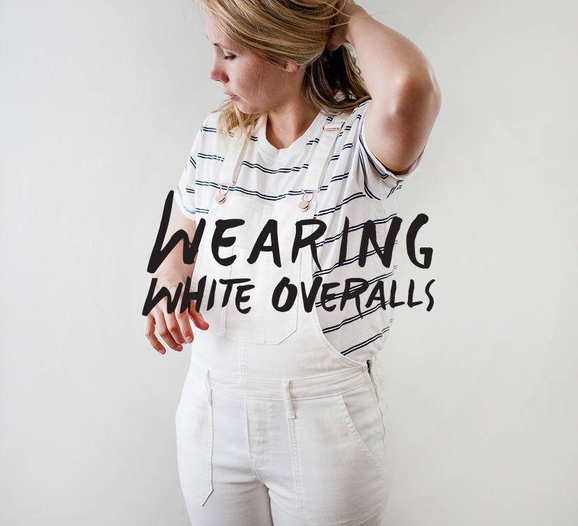Wearing White Overalls | The Fresh Exchange