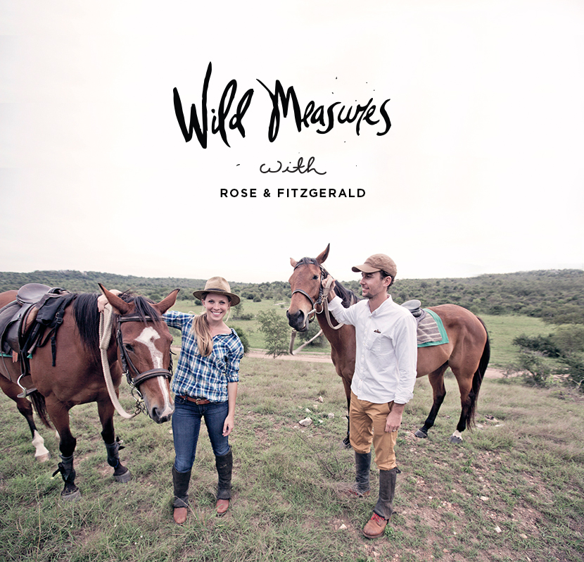 Wild Measures: Rose & Fitzgerald  |  The Fresh Exchange