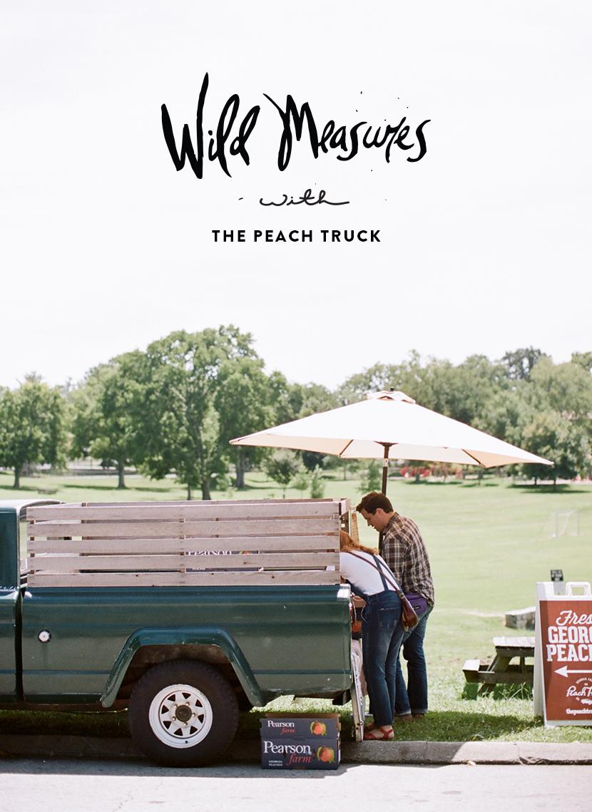 Wild Measures: The Peach Truck | The Fresh Exchange