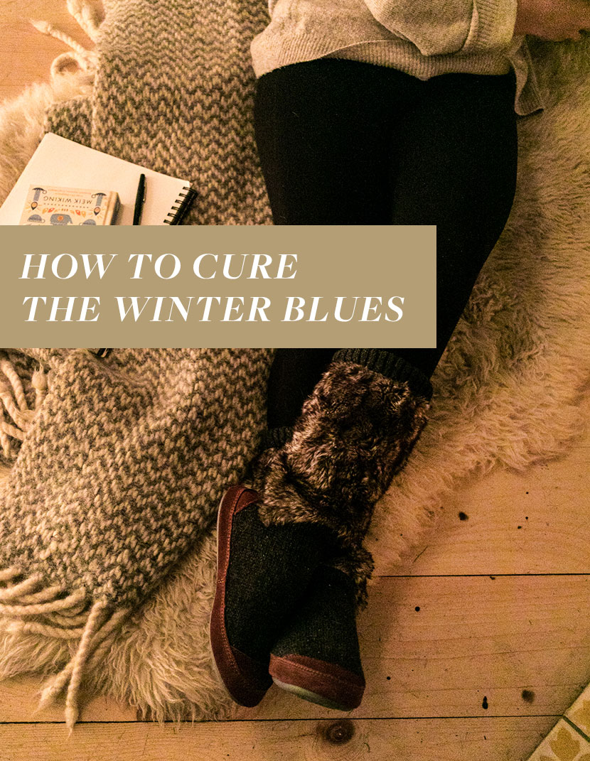 How To Cure The Winter Blues In Three Simple Steps Partnership With Acorn Footwear