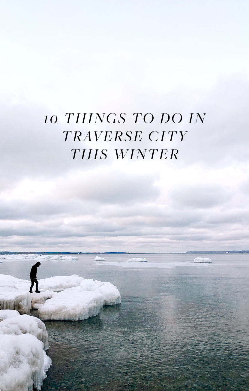 10 Things to do this winter in Traverse City Michigan from The Fresh Exchange