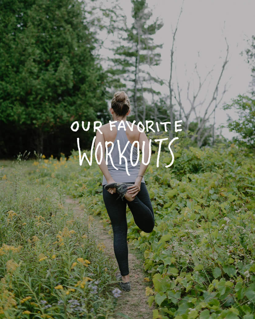 Our Favorite Workouts  |  The Fresh Exchange