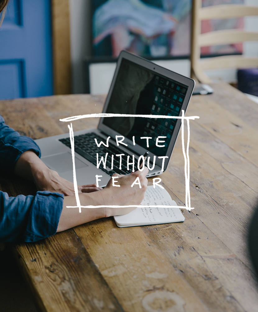 Write without Fear   The Fresh Exchange