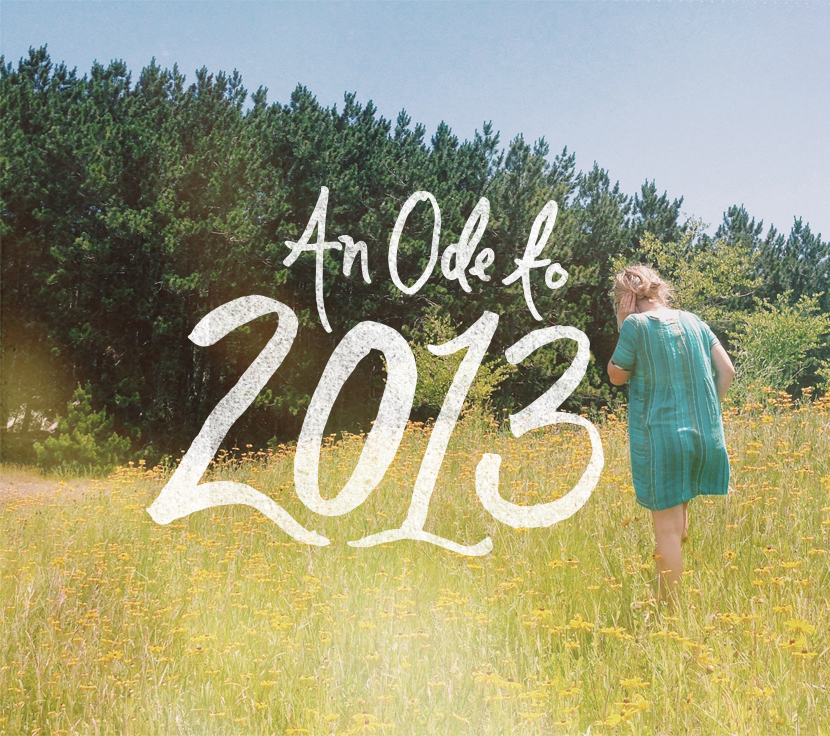 An Ode to 2013  |  The Fresh Exchange