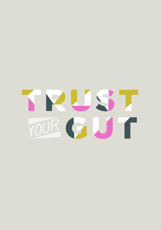 Trust Your Gut  |  The Fresh Exchange